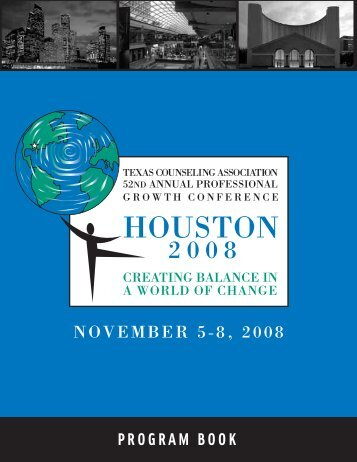 NOVEMBER 5-8, 2008 - Texas Counseling Association