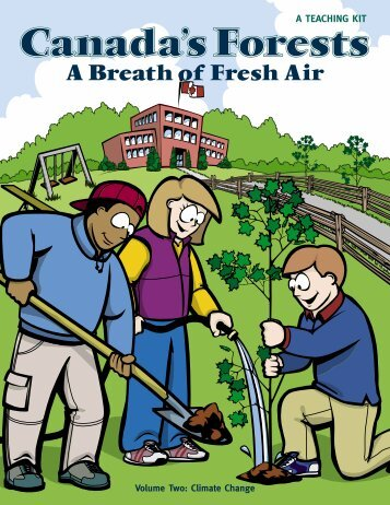 Canada's Forests - A Breath of Fresh Air - Canadian Forestry ...