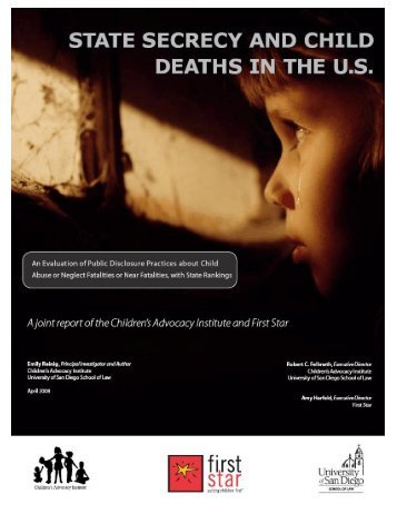 State Secrecy and Child Deaths in the U.S. - Children's Advocacy ...