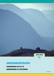 Arbeidsgiverpolitikk for Oppland fylkeskommune 2007