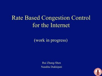 Rate Based Congestion Control for the Internet - High Performance ...