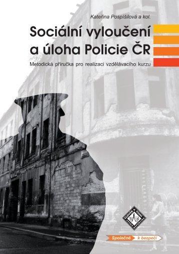 Sociální vyloučení a úloha Policie ČR - Člověk v tísni