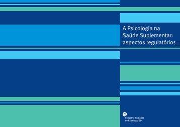 A Psicologia na Saúde Suplementar: aspectos regulatórios
