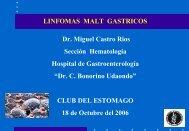 Linfomas MALT Gástricos - Dr. Miguel Castro Rios - caded