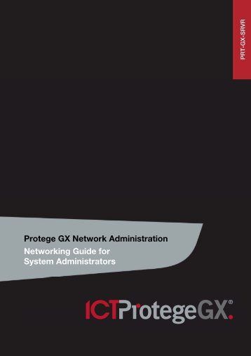 Protege GX Network Administration Networking Guide for System ...