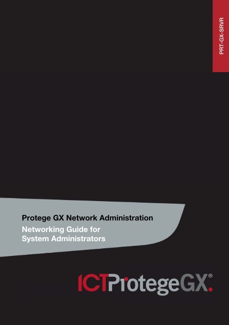 Protege GX Network Administration Networking Guide for