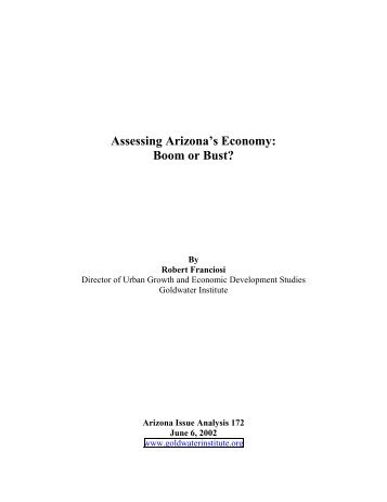Assessing Arizona's Economy: Boom or Bust? - Goldwater Institute