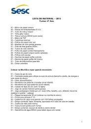 LISTA DE MATERIAL – 2013 Turma: 2º Ano - SESC Mato Grosso
