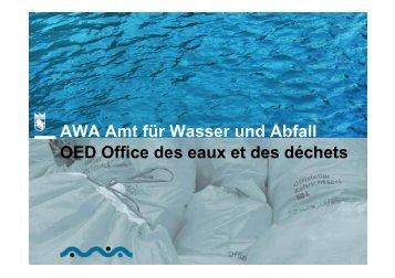 AWA Amt für Wasser und Abfall OED Office des eaux et des déchets