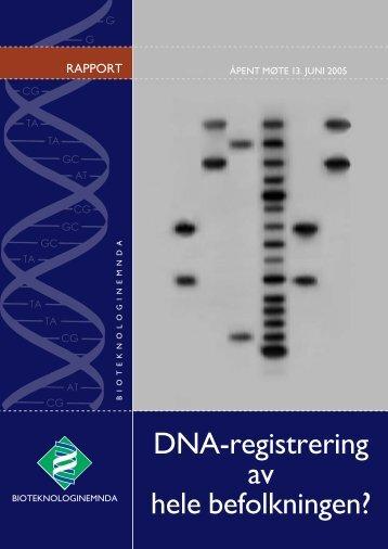 DNA-registrering av hele befolkningen - Bioteknologinemnda