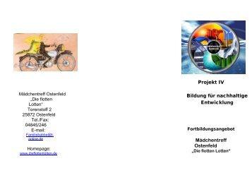 Projekt IV Bildung für nachhaltige Entwicklung ... - Die Flotten Lotten