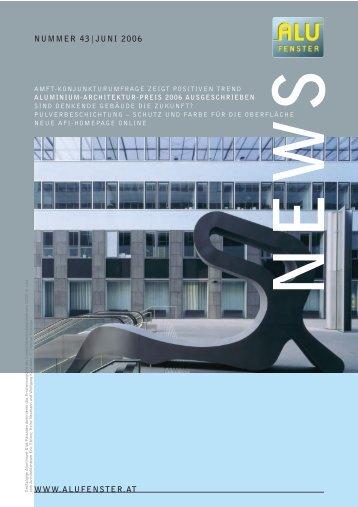 Ausgabe Nummer 43 Juni 2006 - Aluminium Fenster Institut