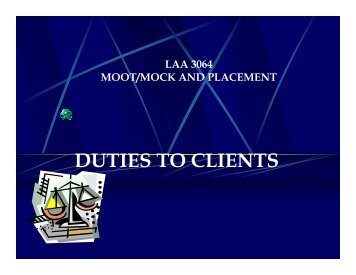 DUTIES TO CLIENTS