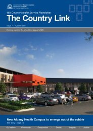 The Country Link: Autumn 2011 - WA Country Health Service
