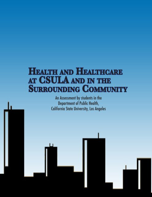 health and healthcare at csula and in the surrounding ...