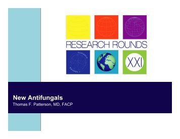 New Antifungals - Research Rounds 21