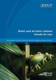 Brasil: país de baixo carbono Estudo de caso - esmap