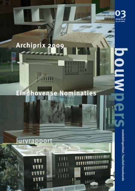 Eindhovense Nominaties Archiprix 2009 Juryrapport - Technische ...