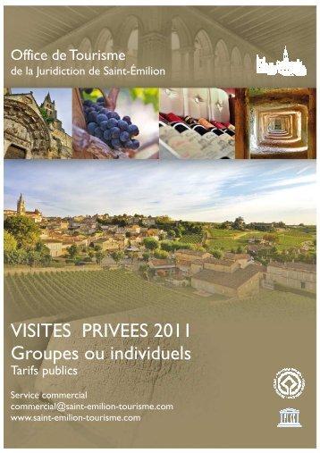 Visites 2011 FR publics - Saint-Emilion