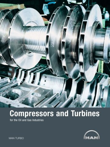 Compressors and turbines - MAN Diesel & Turbo