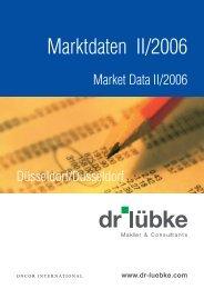 Dr. Lübke GmbH - Marktbericht Düsseldorf - 2. Quartal 2006