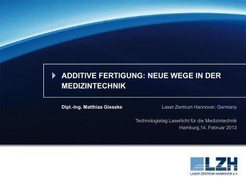 Additive Fertigung: Neue Wege für die ... - TRUMPF Laser