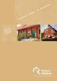 Schöner leben im Holzhaus - Natura Holzbau