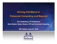 Driving InfiniBand to Petascale Computing and Beyond