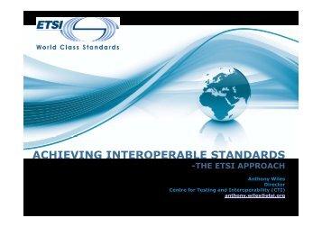 Testing for Interoperability – The ETSI Approach - TTCN-3