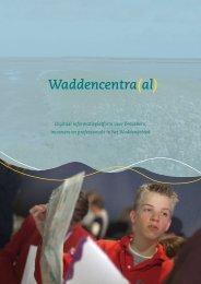 Waddencentra(al) - Stichting Samenwerkingsverband Nationale ...