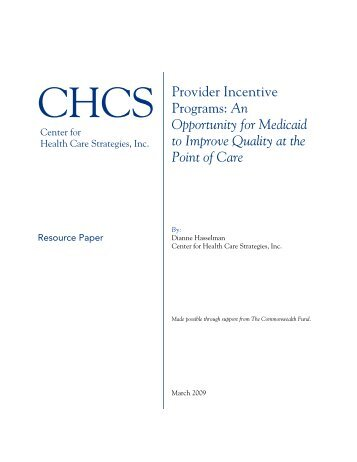 Provider Incentive Programs - Center for Health Care Strategies