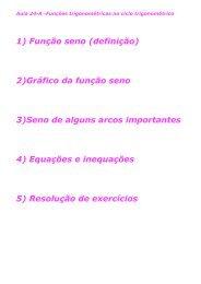 1) Função seno (definição) 2)Gráfico da função seno 3)Seno de ...