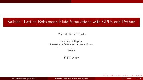 Sailfish: Lattice Boltzmann Fluid Simulations with GPUs and Python