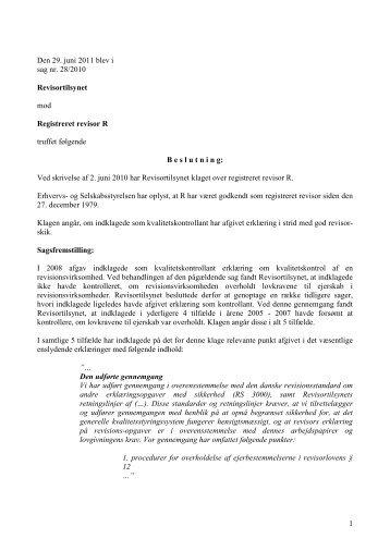 1 Den 29. juni 2011 blev i sag nr. 28/2010 ... - Revisornævnet