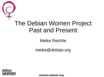Presentation slides (application/pdf - 477.8 KB) - DebConf