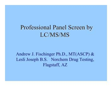 Professional Panel Screen by LC/MS/MS
