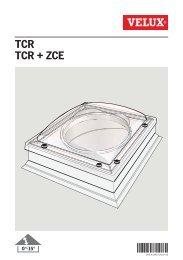 TCR TCR + ZCE - Velux
