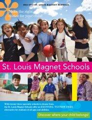 2011-12 Magnet School Guide - St. Louis Public Schools