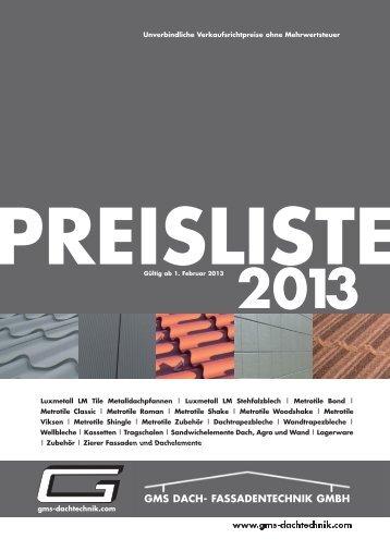 Preisliste für 2013 gibts hier - GMS Dach