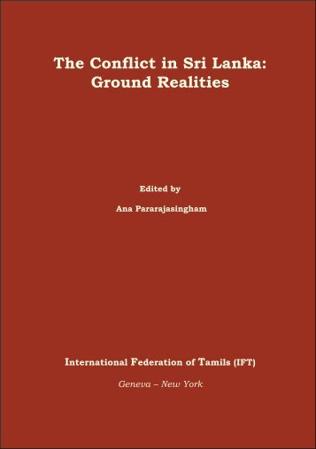 Conflict in Sri Lanka: Ground Realities - Tamil Nation & Beyond