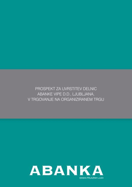 Prospekt za uvrstitev delnic (pdf, 706 kB) - Abanka