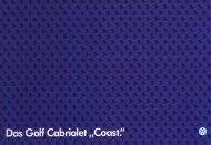 "Das Golf Cabriolet ""Coast."" - Volkswagen Classic"