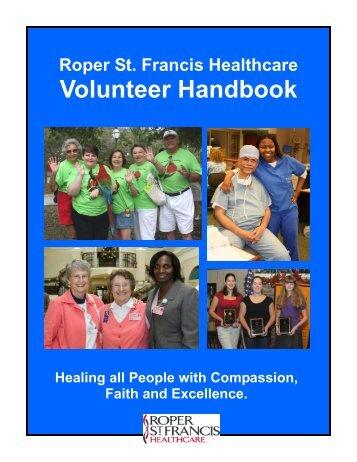 Volunteer Handbook - Roper St. Francis Healthcare