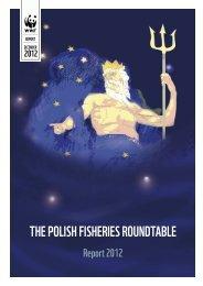 THE POLISH FISHERIES ROUNDTABLE - WWF