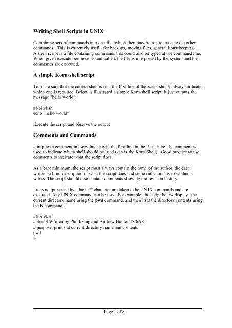 Writing Shell Scripts in UNIX A simple Korn-shell script
