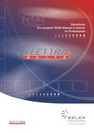 ElettraSuite The complete TETRA Release 2 solution for Professionals