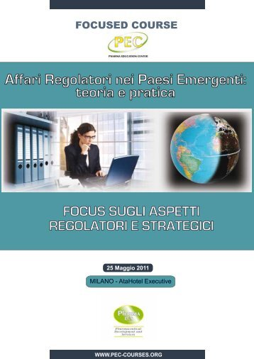 Affari Regolatori nei Paesi Emergenti: teoria e pratica - Assogenerici