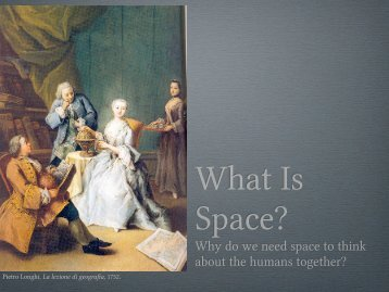 Why do we need space to think about the humans ... - Chôros - EPFL