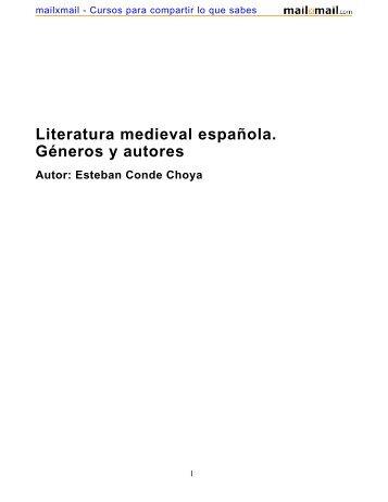 Literatura medieval española. Géneros y autores Autor - MailxMail