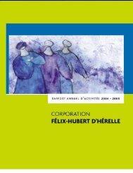 Rapport annuel 2004-2005 - La Maison D'Hérelle